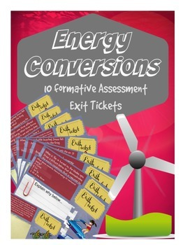 Energy Conversions Exit Tickets (Entire Unit - 10 Tickets)