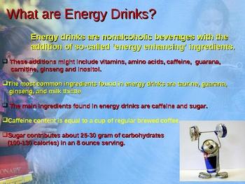 Energy Drinks, Friend or Foe?