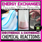 Energy Exchanges: Endothermic and Exothermic Reactions Les
