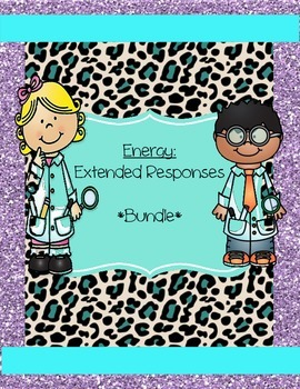 Energy - Extended Responses *BUNDLE*