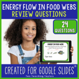 Energy Flow in Food Webs Review Questions | Distance Learning