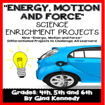 Energy, Force and Motion Creative Enrichment Projects,Picture Vocabulary Handout
