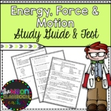 Energy, Force and Motion Unit Study Guide and Test
