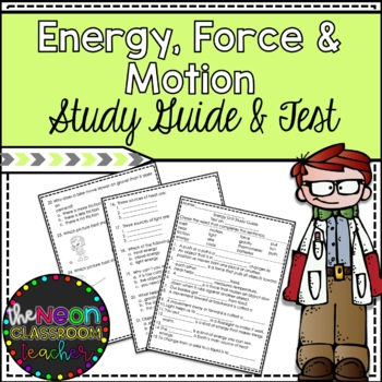 Energy, Force & Motion Unit Study Guide and Test