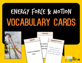 Energy Force & Motion Vocabulary Review Cards
