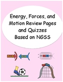 Energy, Forces, and Motion Review Sheets and Quizzes Based on NGSS: Bundle