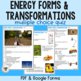 Energy Forms and Transformations Quiz