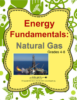 Energy Fundamentals - Natural Gas