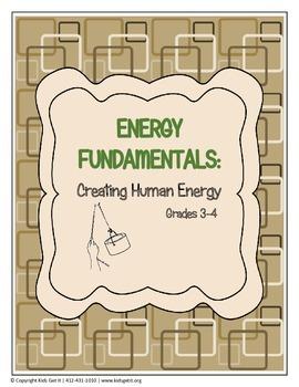 Energy Fundamentals: Creating Human Energy