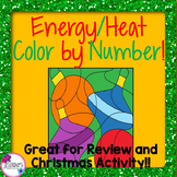 Christmas Science Energy/Heat Color by Number Great for Review