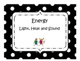 Energy: Heat, Light and Sound