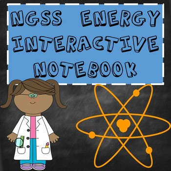 Energy Interactive Notebook NGSS