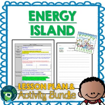Energy Island by Allan Drummond 4-5 Day Lesson Plan
