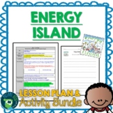 Energy Island by Allan Drummond Lesson Plan and Activities