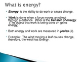 Energy, Kinetic Energy, Potential Energy, & Types of Energy PowerPoint