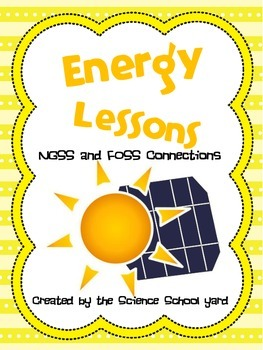 Energy Lessons NGSS and Science Kit Connections