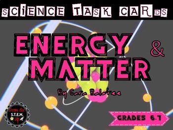 Energy & Matter Science Task Cards (6th Gr UT SEEd Aligned)