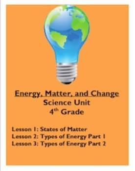 Energy, Matter, and Change Science Lessons 1, 2, 3 [Freebie]