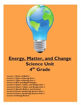Energy, Matter, and Change Science Unit
