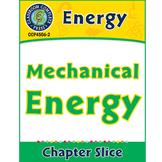 Energy: Mechanical Energy Gr. 5-8