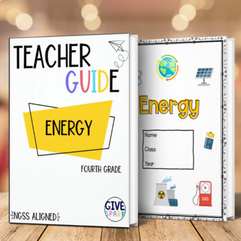 Energy Unit - Fourth Grade Bundle - Complete Unit No Prep **NGSS Aligned**