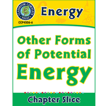 Energy: Other Forms of Potential Energy Gr. 5-8