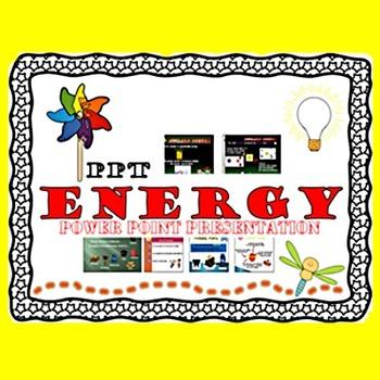 Energy  Power Point Presentation