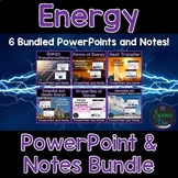 Energy PowerPoint and Notes Bundle