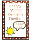 Energy Pyramid and Food Chain Reader's Theater