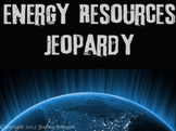 Energy Resource Jeopardy Review Game