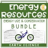 Energy Resources: Energy Efficiency & Conservation BUNDLE