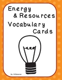 Energy & Resources Vocabulary Cards
