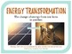 Energy Resources and Energy Transformation - 6th Grade Sci