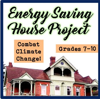 Climate Change Project-Energy Saving House