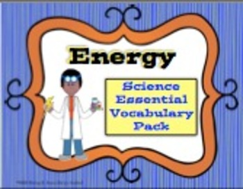 Energy Science Essential Vocabulary Pack