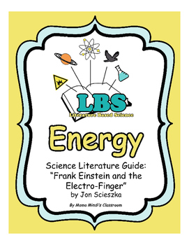 Energy - Science Literature Guide: Frank Einstein and the