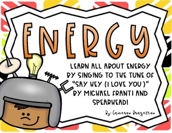 Energy Song Lyrics (Kinetic, Potential, Chemical, Electrical, Solar)