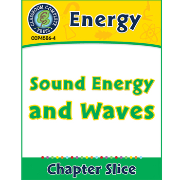 Energy: Sound Energy and Waves Gr. 5-8