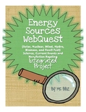 Energy Sources WebQuest {Science, Current Event, Non-fiction Integrated Project}