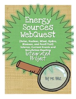 Energy Sources WebQuest {Science, Current Event, Non-fiction Integrated Project}