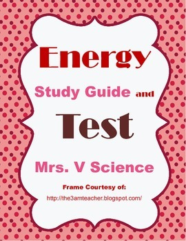 Energy Study Guide and Test