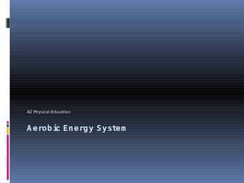 Energy Systems - Aerobic