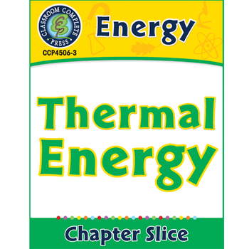 Energy: Thermal Energy Gr. 5-8
