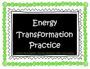 Energy Transformation Practice