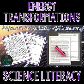 Energy Transformations - Science Literacy Article