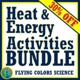 *SAVE 40%*  NGSS Energy & Heat Unit ACTIVITY BUNDLE for Middle School