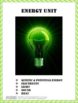 Energy Unit:  Electricity, Light, Sound, & Heat