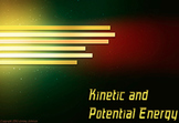 Energy Unit: Kinetic/ Potential/ Mechanical/ Law of Conser