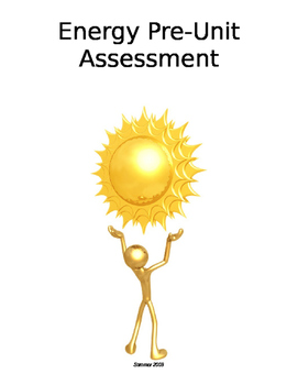 Energy Unit Pre-Assessment Worksheet