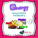 Energy: Using Content Vocabulary